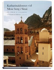 Katharinaklostret Vid Mose Berg I Sinai - En Värld Av Tolerans