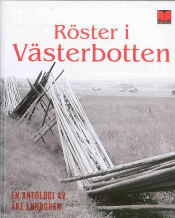 Röster I Västerbotten - En Antologi