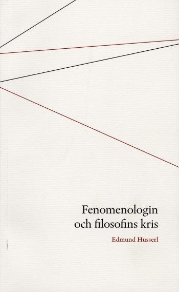 Fenomenologin Och Filosofins Kris
