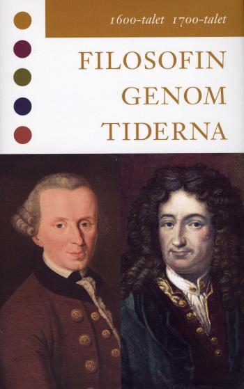Filosofin Genom Tiderna - 1600-talet 1700-talet