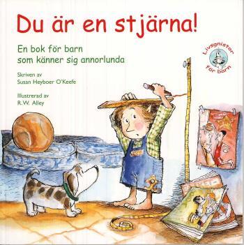 Du Är En Stjärna! - En Bok För Barn Som Känner Sig Annorlunda