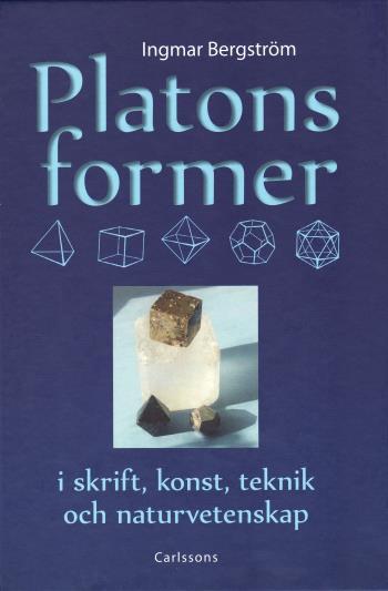 Platons Former I Skrift, Konst, Teknik Och Naturvetenskap