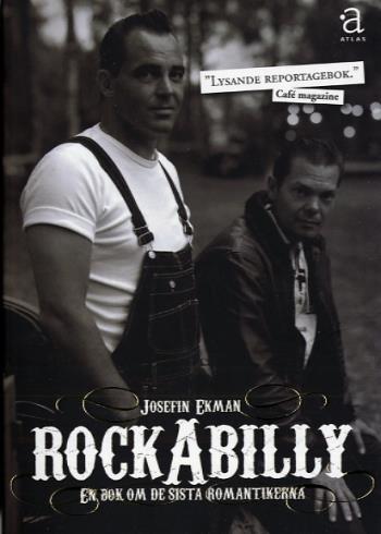 Rockabilly - En Bok Om De Sista Romantikerna