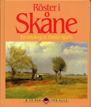 Röster I Skåne - En Antologi