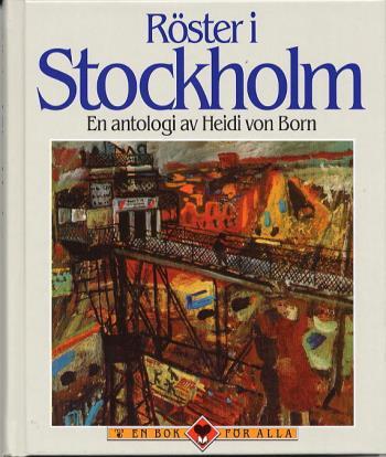 Röster I Stockholm - En Antologi