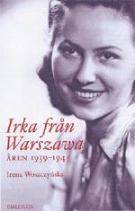 Irka Från Warszawa - Åren 1939-1945