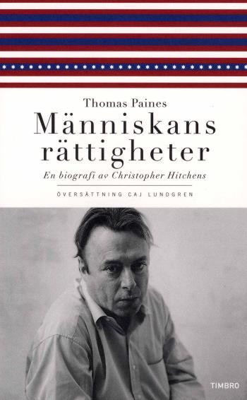 Thomas Paines Människans Rättigheter - En Biografi