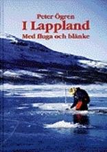 I Lappland - Med Fluga Och Blänke