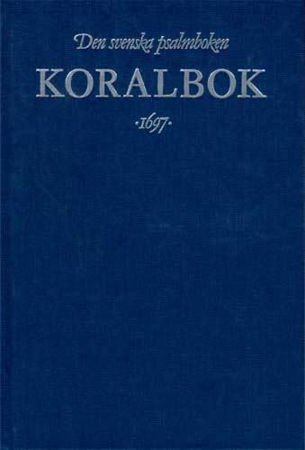 Koralbok 1697-den Svenska Psalmbok