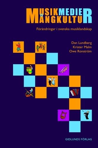Musik, Medier, Mångkultur - Förändringar I Svenska Musiklandskap