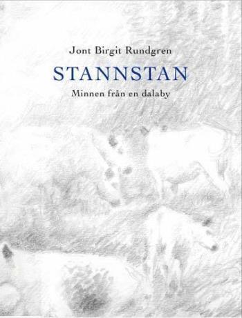 Stannstan - Minnen Från En Dalaby