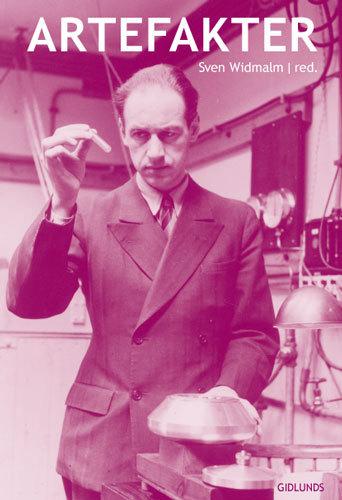 Artefakter - Industrin, Vetenskapen Och De Tekniska Nätverken