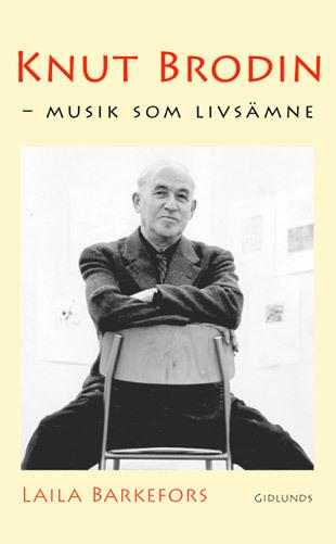 Knut Brodin - Musik Som Livsämne