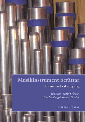 Musikinstrument Berättar - Instrumentforskning Idag