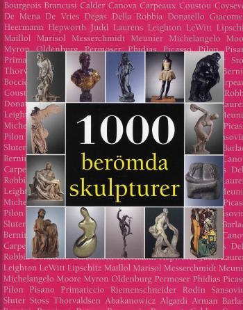 1000 Berömda Skulpturer