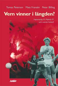 Vem Vinner I Längden? - Hammarby If, Malmö Ff Och Svensk Fotboll