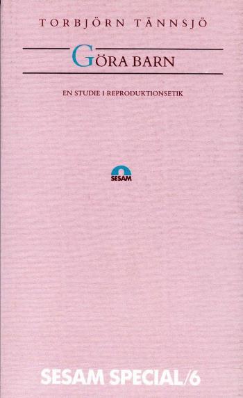 Göra Barn - En Studie I Reproduktionsetik