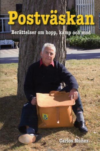 Postväskan - Berättelsen Om Hopp, Kamp Och Mod