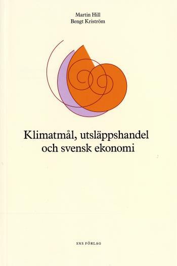 Klimatmål, Utsläppshandel Och Svensk Ekonomi