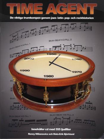 Time Agent - De Viktiga Trumkompen Genom Jazz-, Latin-, Pop-, Och Rockhistorien