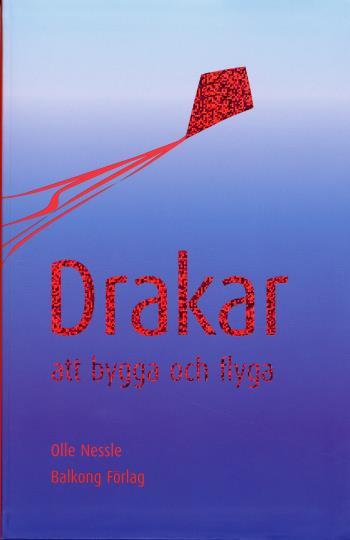 Drakar - Att Bygga Och Flyga