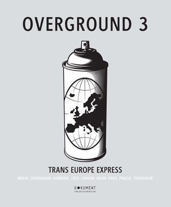 Overground. 3, Trans Europe Express