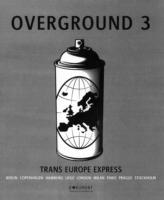 Overground. 3, Trans Europe Express (engelsk Utgåva)