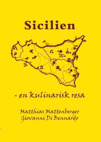 Sicilien - En Kulinarisk Resa