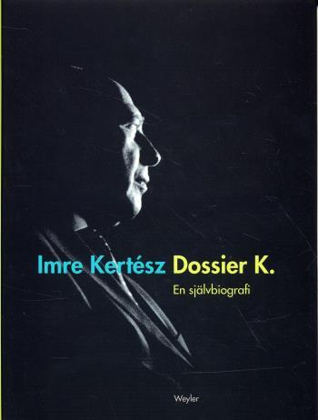Dossier K. - En Självbiografi