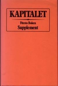 Kapitalet - Supplement - Kritik Av Den Politiska Ekonomin - Första Boken