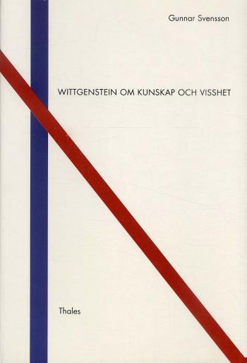 Wittgenstein Om Kunskap Och Visshet
