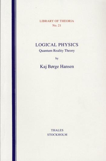 Logical Physics - Quantum Reality Theory