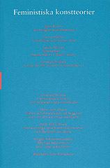 Feministiska Konstteorier - Skriftserien Kairos Nr 6