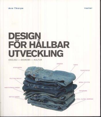 Design För Hållbar Utveckling - Ekologi, Ekonomi, Kultur