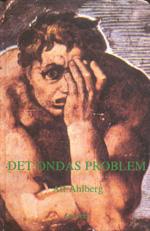 Det Ondas Problem - En Etisk-metafysisk Studie