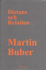 Distans Och Relation - Bidrag Till En Filosofisk Antropologi