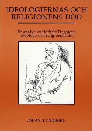 Ideologiernas Och Religionens Död