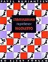 Stanislavskij Repeterar Rigoletto