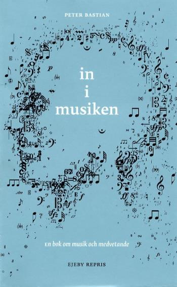 In I Musiken - Om Musik Och Medvetande