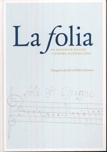 La Folia - En Europeisk Melodi I Svenska Musikmiljöer