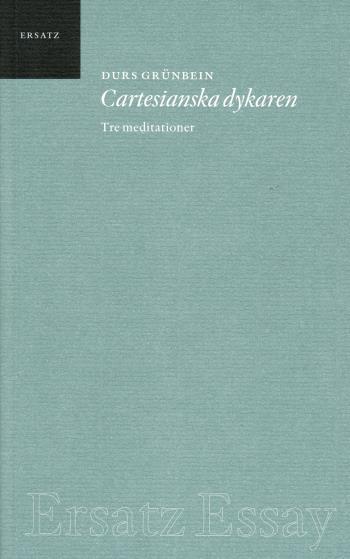 Cartesianska Dykaren - Tre Meditationer