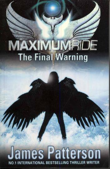 Maximum Ride- The Final Warning