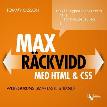 Max Räckvidd Med Html & Css - Webbguruns Smartaste Stilknep