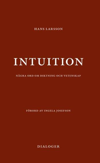 Intuition- Några Ord Om Diktning Och Vetenskap