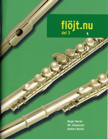 Flöjt.nu [musiktryck]. Del 3
