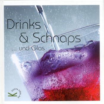 Drink & Schnaps...und Glas