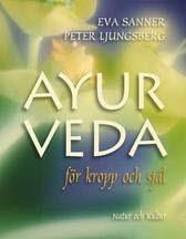 Ayurveda - För Kropp Och Själ