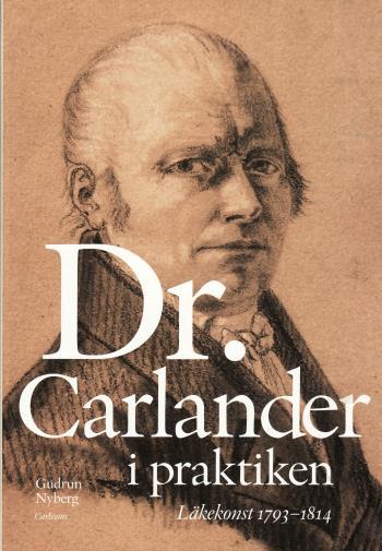 Doktor Carlander I Praktiken - Läkarkonst 1793-1814