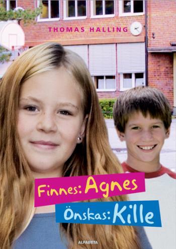 Finnes- Agnes, Önskas- Kille