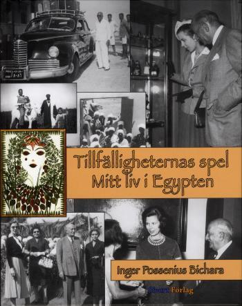 Tillfälligheternas Spel - Mitt Liv I Egypten